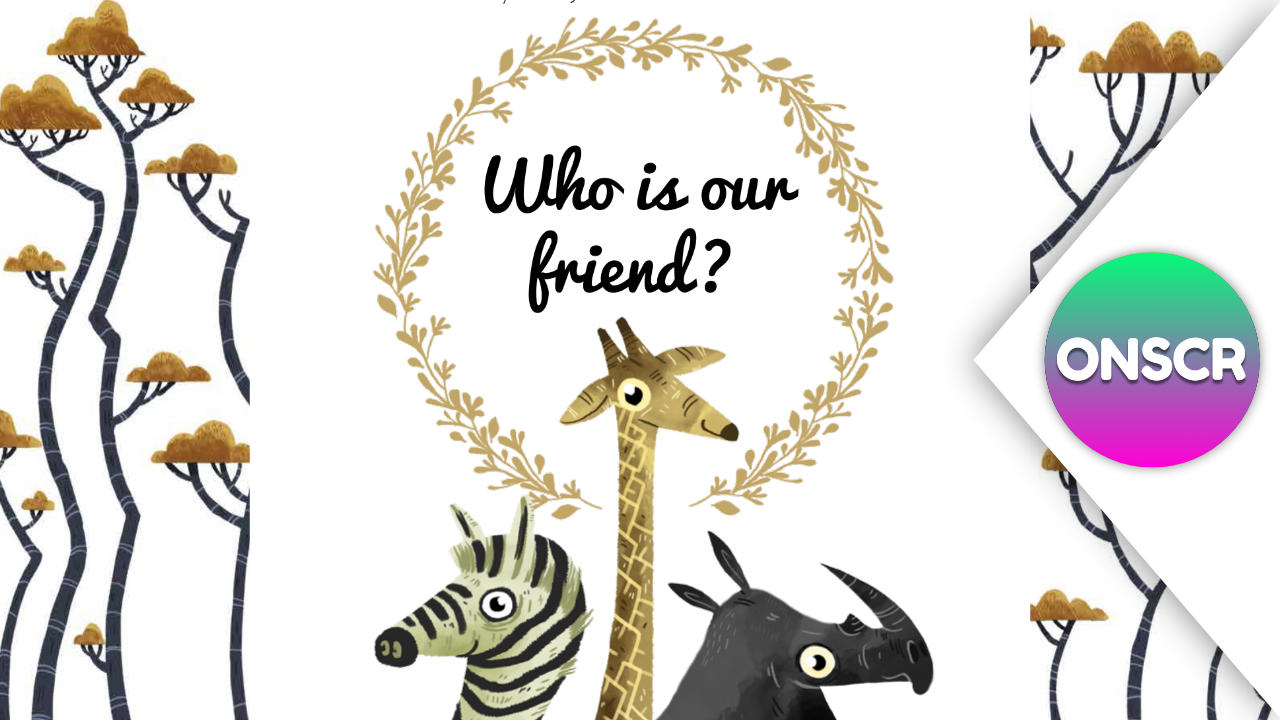 Who is our friend?